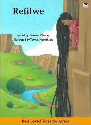 Refilwe (Paperback): Zukiswa Wanner