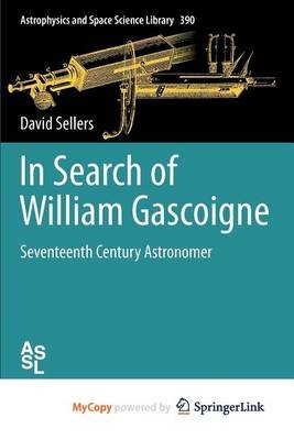 In Search of William Gascoigne (Paperback):