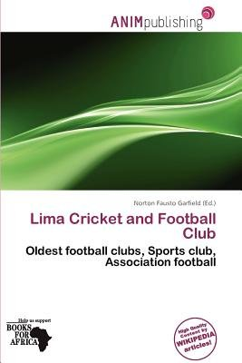 Lima Cricket and Football Club (Paperback): Norton Fausto Garfield