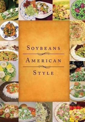 Soybeans American Style (Paperback): Celina Boyle