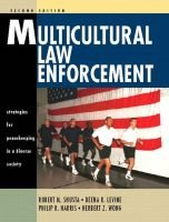 Multicultural Law Enforcement - Strategies for Peacekeeping in a Diverse Society (Paperback, 2Rev ed): Herb Wong