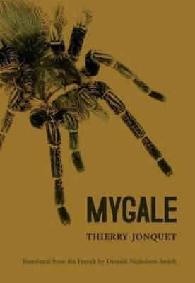 Mygale (Paperback): Thierry Jonquet