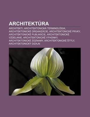 Architektura Architekti Architektonicka Terminologia