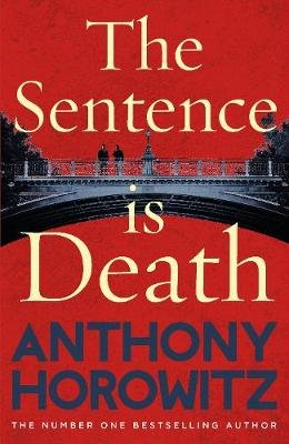 The Sentence is Death (Hardcover): Anthony Horowitz