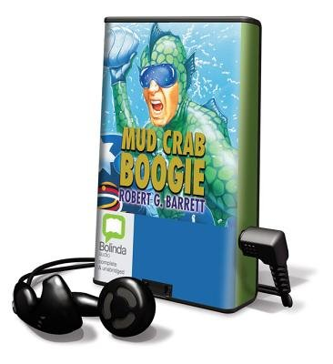 Mud Crab Boogie (Pre-recorded MP3 player): Robert G. Barrett