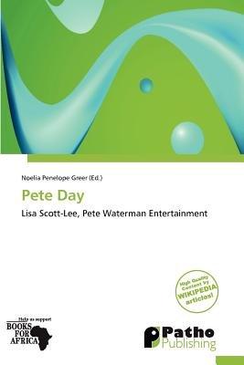 Pete Day (Paperback): Noelia Penelope Greer