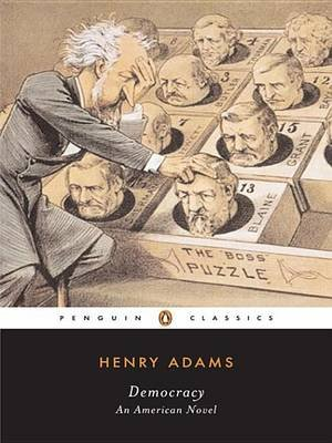 Democracy (Electronic book text): Henry Adams