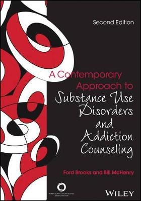 A Contemporary Approach to Substance Use Disorders And Addiction Counseling (Electronic book text, 2nd Revised edition): Ford...