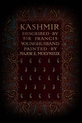 Kashmir - Illustrated (Paperback): Sir Francis Younghusband