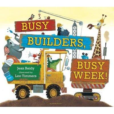 Busy Builders, Busy Week! (Board book): Jean Reidy