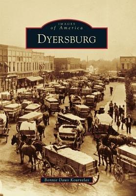 Dyersburg (Paperback): Bonnie Daws Kourvelas