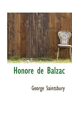 Honore de Balzac (Paperback): George Saintsbury