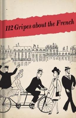 112 Gripes about the French (Hardcover, Revised): Bodleian Library