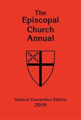 Episcopal Church Annual 2019 - General Convention Issue (Hardcover): Church Publishing