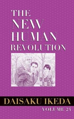 The New Human Revolution, Vol. 24 (Electronic book text): Daisaku Ikeda