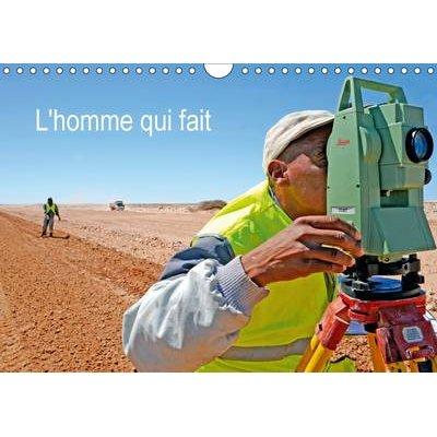 L'Homme Qui Fait 2017 - Portraits D'hommes (French, Calendar, 2nd edition): Patrice THEBAULT