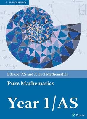Edexcel AS and A level Mathematics Pure Mathematics Year 1/AS Textbook + e-book (Paperback):