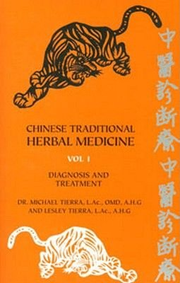 Chinese Traditional Herbal Medicine (Paperback): Michael Tierra, Lesley Tierra