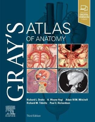 Gray's Atlas of Anatomy (Paperback, 3rd Revised edition): Richard Drake, A. Wayne Vogl, Adam W. M Mitchell, Richard...