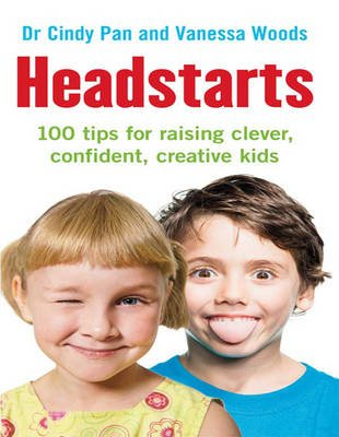 Headstarts - 100 Tips for Raising Clever, Confident, Creative Kids (Large print, Paperback, Large type / large print edition):...