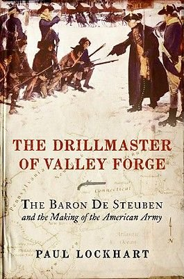 The Drillmaster of Valley Forge (Electronic book text): Paul Douglas Lockhart