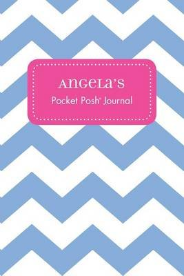 Angela's Pocket Posh Journal, Chevron (Paperback): Andrews McMeel Publishing