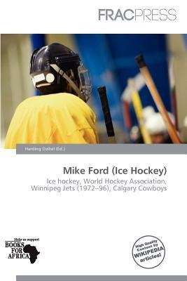Mike Ford (Ice Hockey) (Paperback): Harding Ozihel