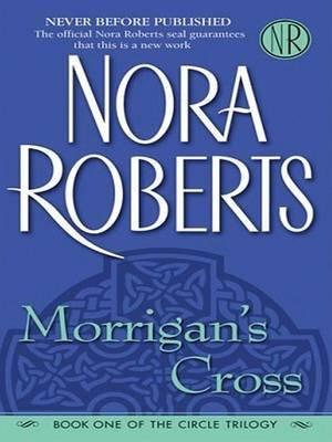 Morrigan's Cross (Large print, Paperback, Large type / large print edition): Nora Roberts