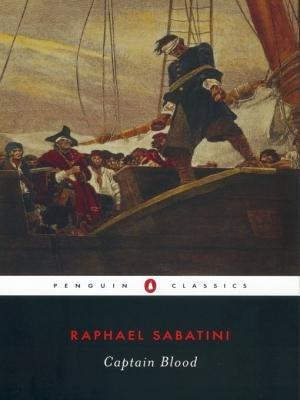 Captain Blood (Electronic book text): Rafael Sabatini