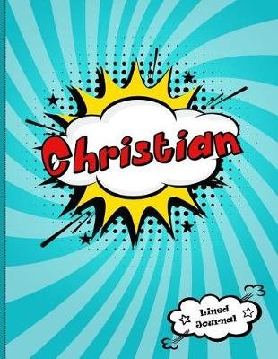Christian - Personalized Journal for Boys, Collection of Names/Initials Journals, XL 8.5x11 Lined Journal for Boys, Comic Book...