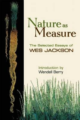 Nature as Measure (Electronic book text): Wes Jackson