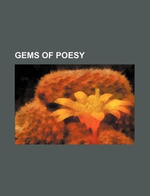 Gems of Poesy (Paperback): Books Group