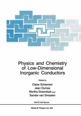 Physics and Chemistry of Low-Dimensional Inorganic Conductors (Paperback, Softcover reprint of the original 1st ed. 1996): C....