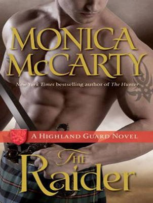 The Raider - A Highland Guard Novel (Standard format, CD, Unabridged edition): Monica McCarty