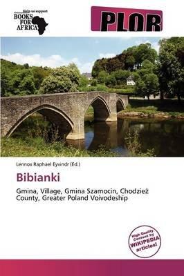 Bibianki (Paperback): Lennox Raphael Eyvindr