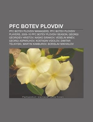 PFC Botev Plovdiv - PFC Botev Plovdiv Managers, PFC Botev Plovdiv Players, 2009-10 PFC Botev Plovdiv Season, Georgi Georgiev...