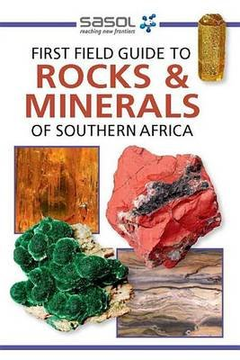 First Field Guide to Rocks & Minerals of Southern Africa (Electronic book text): Bruce Cairncross