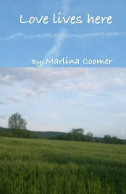 Love Lives Here (Electronic book text): Marlina Coomer