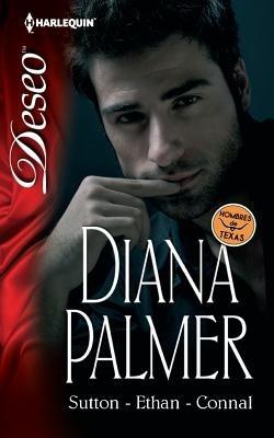 Sutton/Ethan/Connal - (Sutton/Ethan/Connal) (Spanish, Paperback): Diana Palmer