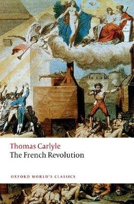 The French Revolution (Paperback): Thomas Carlyle