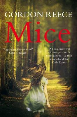 Mice (Paperback): Gordon Reece