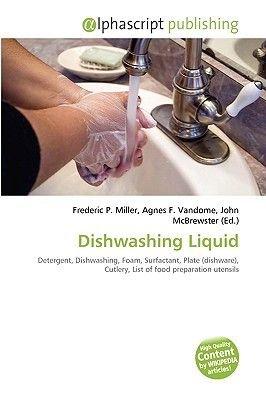 Dishwashing Liquid (Paperback): Frederic P. Miller, Agnes F. Vandome, John McBrewster