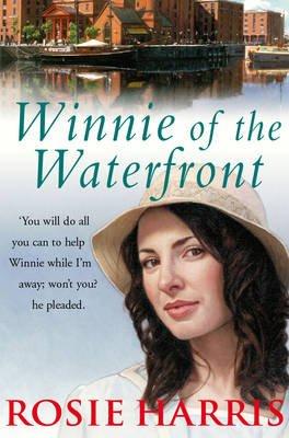 Winnie of the Waterfront (Hardcover): Rosie Harris