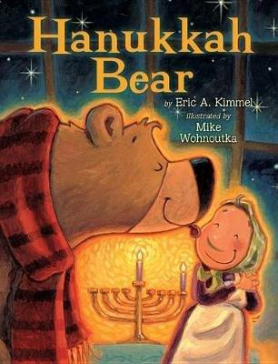 Hanukkah Bear (Paperback): Eric A Kimmel