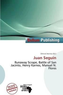 Juan Segu N (Paperback): Othniel Hermes