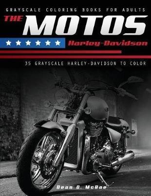The Motos Harley - Harley Davidson Coloring Book (Paperback): Dean C ...