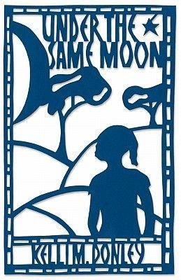 Under the Same Moon (Paperback): Kelli M Donley
