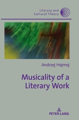 Musicality of a Literary Work (Hardcover, New edition): Lindsay Davidson