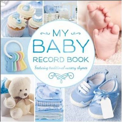 My Baby Record Book Blue (Hardcover): Hinkler