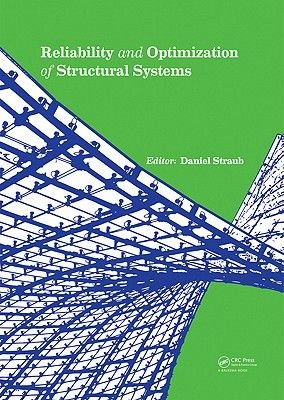 Reliability and Optimization of Structural Systems (Hardcover): Daniel Straub